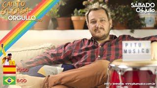 Canto en Casa 17 | Orgullo LGTBQ+ 2020 (04/07/2020)