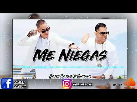Me Niegas   Baby Rasta y Gringo   Mati Dj Retro Remix 2018 (SONIDOREMIX)