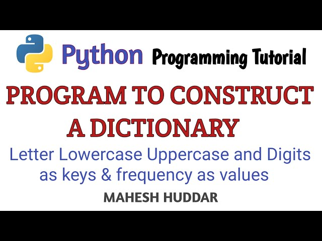 Python program to construct dictionary with letter, lowercase uppercase & digits as keys and  Values