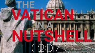 Vatican in a Nutshell (2017August)