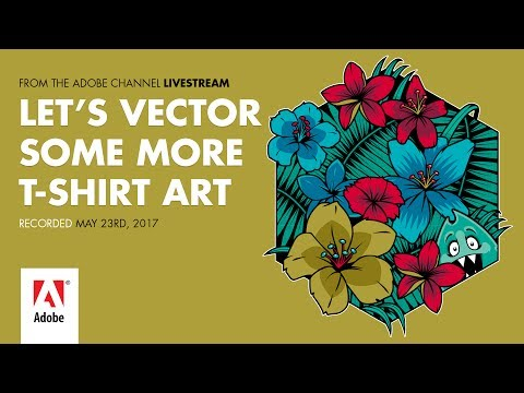 Let's Vector More T-Shirt Art  - from the Adobe Livestream 05/23/17