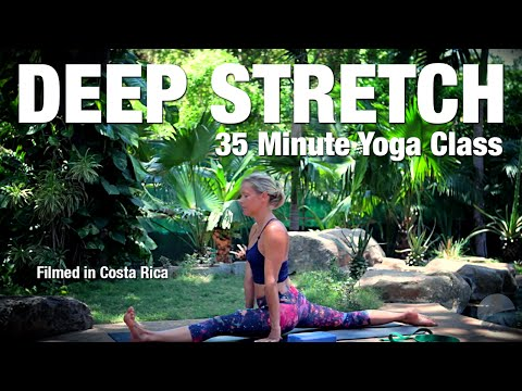 Deep Stretch Yoga Class - Filmed in Costa Rica - 35 min - Five Parks Yoga