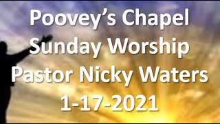 Poovey's Chapel Baptist Church Sunday 1-17-2021