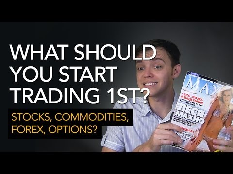 Forex or commodities