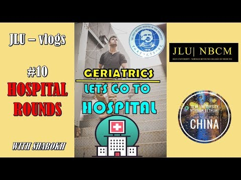 Jilin University Medical School - vlogs (#10 Hospital Rounds)