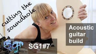 SuGar SG1 acoustic guitar build part 7: Cutting the soundhole