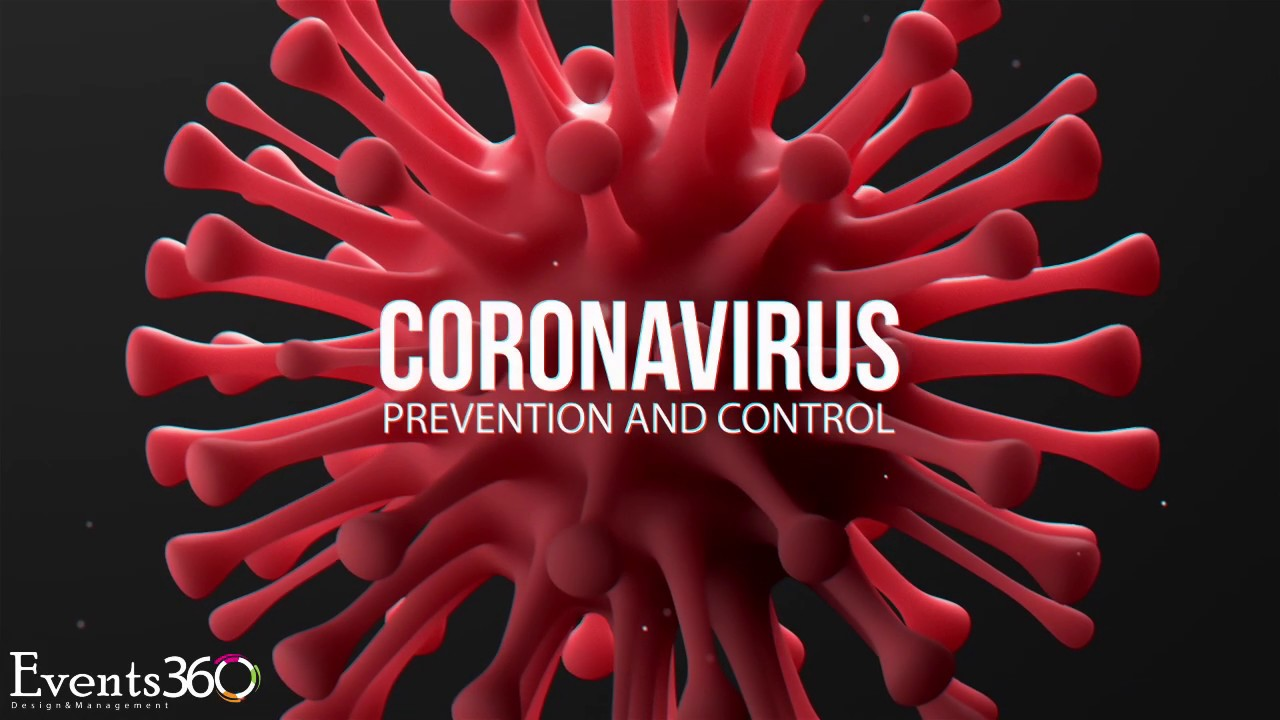 Events360 - Design & Management | Public Service Message | Prevention From Coronavirus