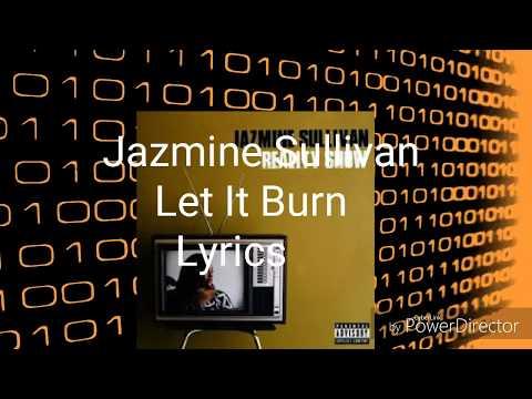 Download Jazmine Sullivan - Let it burn lyrics mp3 gratis