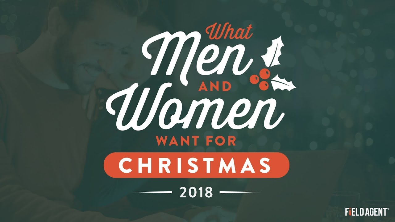 What Do Men Women Really Want For Christmas 2018