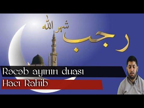 Rəcəb ayında Gündəlik qılınan namazlardan sonra oxunan dua (alt yazılı və tərcümə) Hacı Rahib