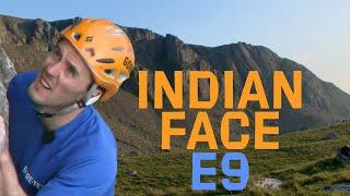 Dave MacLeod climbs the Indian Face E9 6c