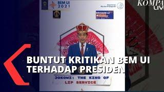 Buntut Kritikan BEM UI ke Jokowi Soal Ucapan dan Perbuatan Tak Sejalan
