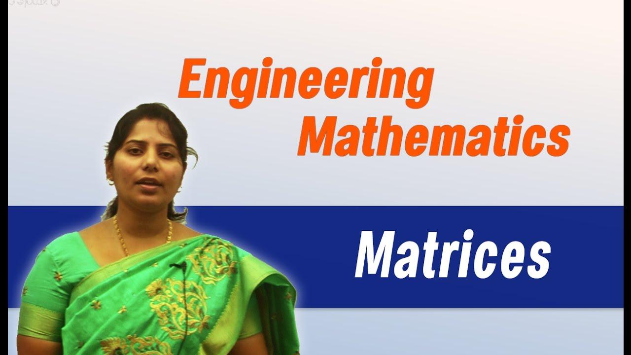 Matrices- I : Best Engineering Mathematics Tips (Anna University ,JNTU  ,GATE,Delhi University)