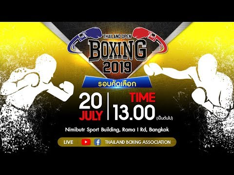 THAILAND OPEN INTERNATIONAL BOXING TOURNAMENT 2019 RING A DAY1