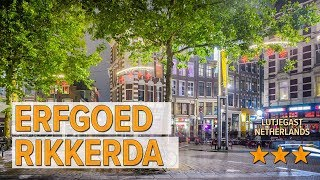 erfgoed Rikkerda hotel review | Hotels in Lutjegast | Netherlands Hotels