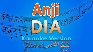 Anji - Dia (Karaoke) | GMusic