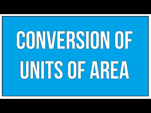 Conversion Of Units Of Area - An Introduction / Maths Mensuration