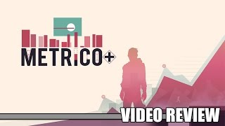 Review: Metrico+ (PlayStation 4, Xbox One & Steam) - Defunct Games