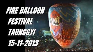 2013 Fire Balloon Festival @Taunggyi ,Myanmar