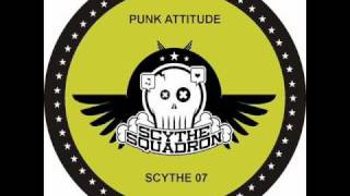 Chris Liberator & Sterling Moss - Punk Attitude (Scythe Squadron 07A)