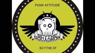 Chris Liberator & Sterling Moss - Punk Attitude (Scythe Squadron 07A)