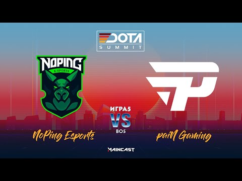 NoPing Esports vs paiN Gaming (игра 5) | BO3 | DOTA Summit 11 | SA Qualifier
