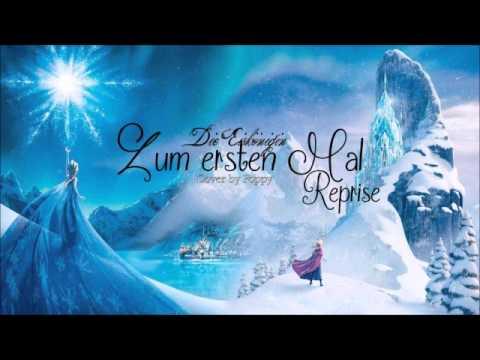 Die Eiskönigin - Zum ersten mal (Reprise)