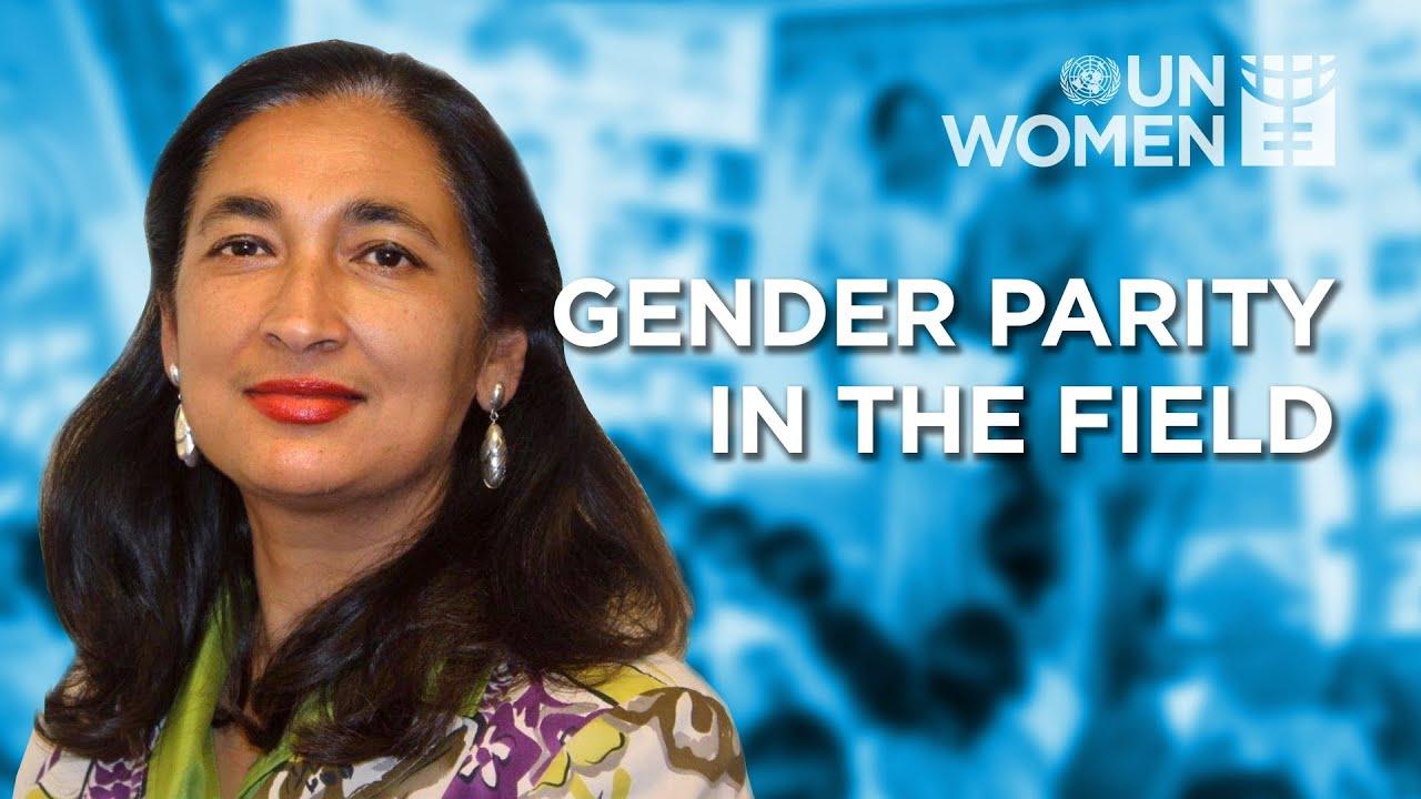 The Importance of Gender Parity in Field Settings | Deputy Executive Director Anita Bhatia (Full)  - 22:55-2021 / 10 / 15