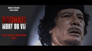 Guerre en Libye Kadhafi mort ou vif
