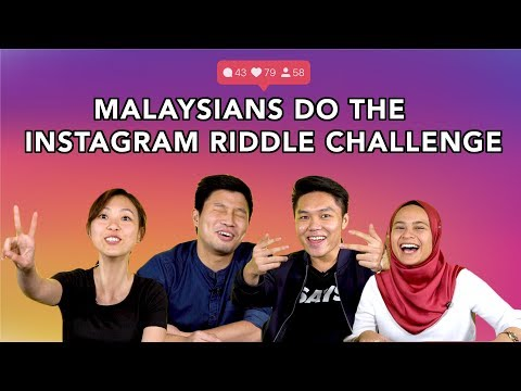 Malaysians Do The Insta Riddle Challenge