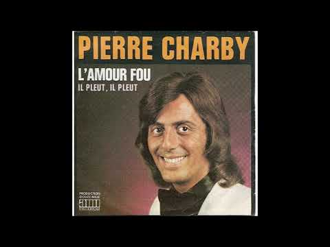 pierre charby    l amour fou ( 1973 )