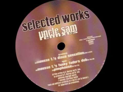 Selected Works -- Uncle Sam (Mousse T.'s Disco Sensation)
