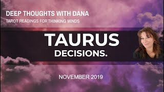 TAURUS - DECISIONS