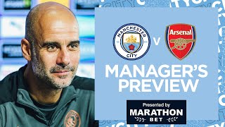 PEP GUARDIOLA PRESS CONFERENCE | ARSENAL | PART 1