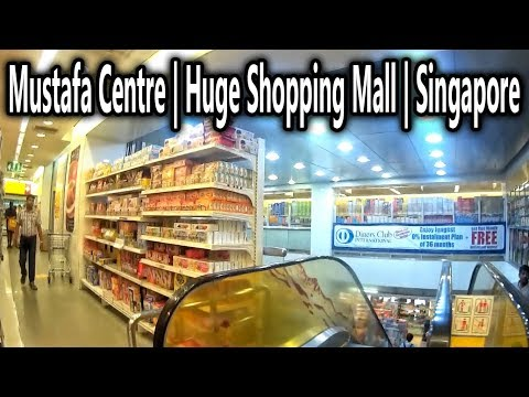 Mustafa Centre | Huge Shopping Mall | Singapore