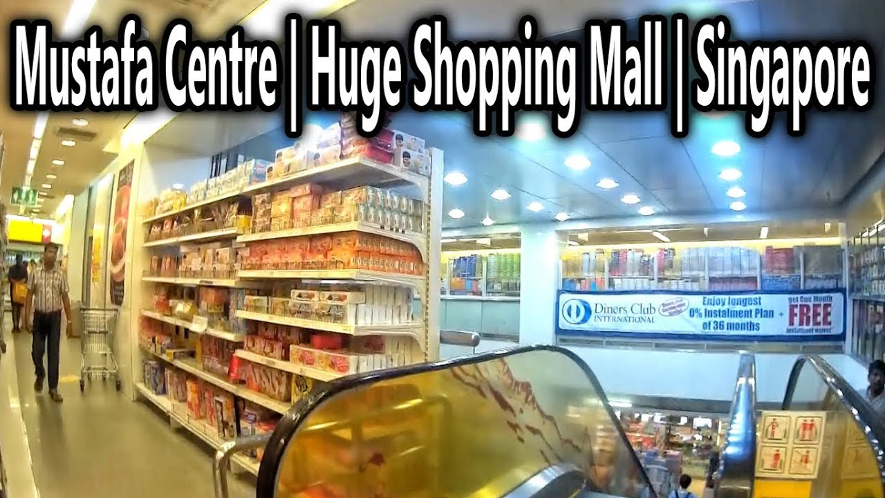 Mustafa Centre   Huge Shopping Mall   Singapore