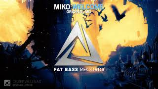 MIKO - WELCOME (Original Mix)