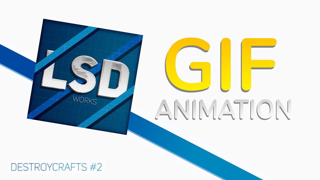 GIF ANIMATION (Destroycrafts#2)