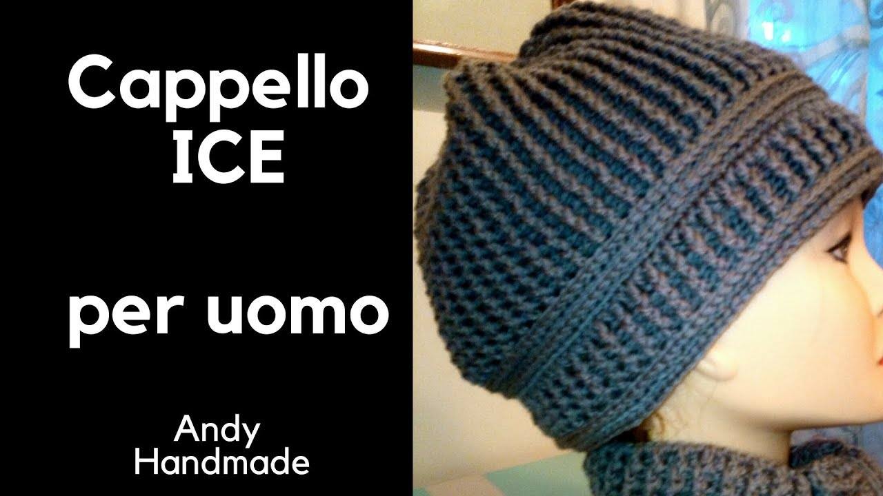 Cappello Uomo Ice Uncinetto Facile Youtube