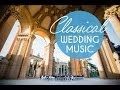 Download Top Classical Wedding Songs - Instrumental Music for Weddings in Thailand MP3 song and Music Video