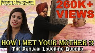 How I met Your Mother- The Saga of Indian Mother-in-Laws- Langda Aam Productions
