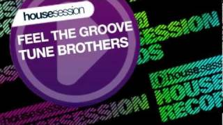 Tune Brothers - Feel The Groove (Instrumental Mix)