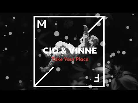 CID & Vinne - Take Your Place