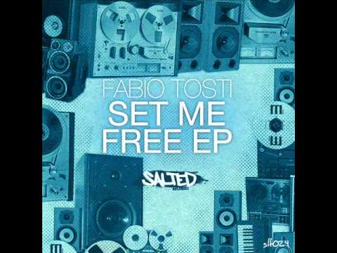 Fabio Tosti (Set Me Free EP) It's Funky - Main Mix - Salted Music