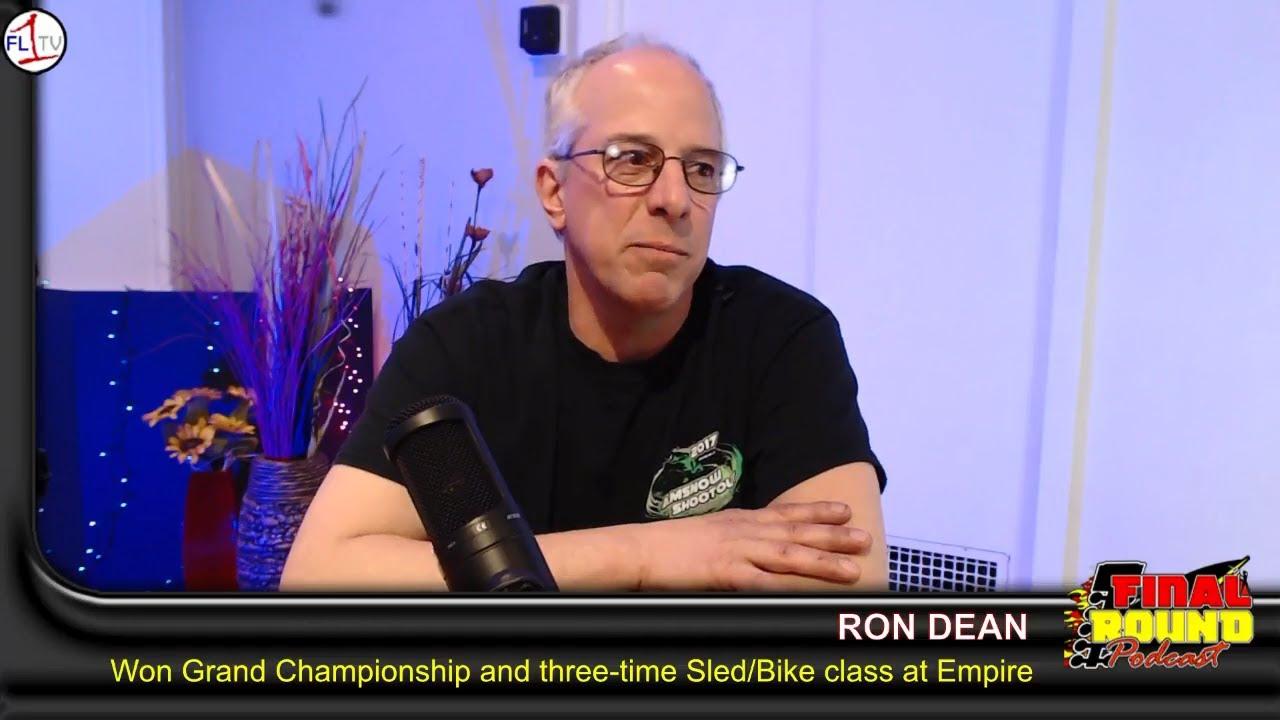 Empire Dragway Grand Champion Ron Dean in Studio ..::.. The Final Round Podcast #038