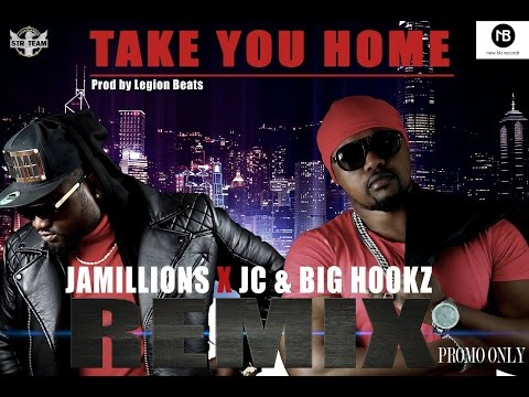 TAKE YOU HOME ft JC, T.I.M & Big Hookz - Promoted by N I C C project