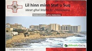 Lil hinn minn Stat u Suq - Ideat għal Malta ta' Żminijietna