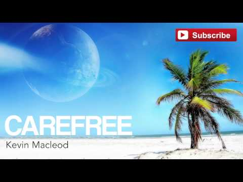 Carefree - Kevin Macleod (Royalty Free) (Bouncy/Happy Music)