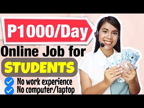 Online Job for Students to Earn Money Philippines - TUNAY NA WORK HOME!! NO WORK EXPERIENCE REQUIRED
