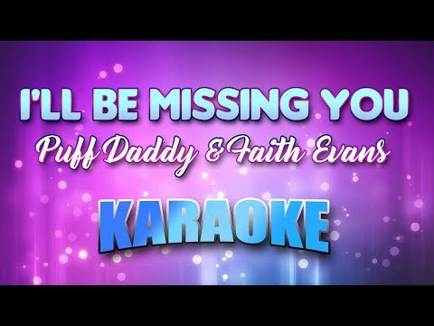 Puff Daddy & Faith Evans - I'll Be Missing You (Karaoke Version With Lyrics)